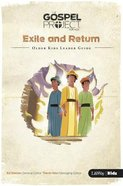 Exile and Return (Older Kids Leader Guide) (#06 in The Gospel Project For Kids 2015-18 Series) Paperback