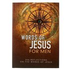 366 Devotions: Words of Jesus For Men
