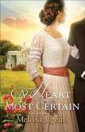 A Heart Most Certain (#01 in Teaville Moral Society Series)