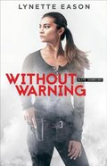 Without Warning (#02 in Elite Guardians Series) eBook