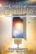 The Remarkable Ministry of the Golden Candlestick (#02 in Ladies Of Gold Series)