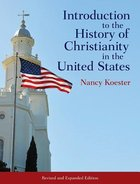 Introduction to the History of Christianity in the United States Paperback