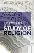 A Beginner's Guide to the Study of Religion (2nd Edition) Paperback