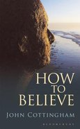 How to Believe