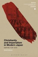 Christianity and Imperialism in Modern Japan Paperback