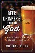 Beer Drinker's Guide to God