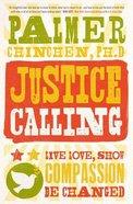 Justice Calling Paperback