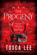 The Progeny (#01 in Descendants Of The House Of Bathory Series)