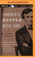Lincoln's Battle With God (Unabridged, Mp3) CD