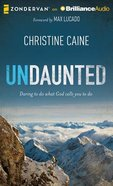 Undaunted (Unabridged, 7 Cds) CD