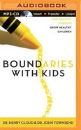 Boundaries With Kids (Abridged, Mp3) CD