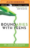 Boundaries With Teens (Unabridged, Mp3) CD