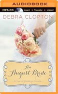 An August Bride (Unabridged, MP3) (A Year Of Weddings Novella Series Audio) CD