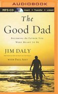 The Good Dad (Unabridged, Mp3)
