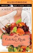 An October Bride (Unabridged, MP3) (A Year Of Weddings Novella Series Audio) CD