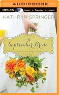 A September Bride (Unabridged, MP3) (A Year Of Weddings Novella Series Audio) CD