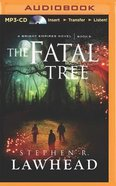 The Fatal Tree (Unabridged, MP3) (#05 in Bright Empires Audio Series)