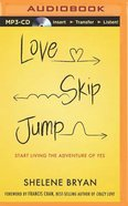 Love, Skip, Jump (Unabridged, Mp3) CD
