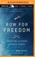 Row For Freedom (Unabridged, Mp3) CD