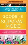 Say Goodbye to Survival Mode (Unabridged, Mp3) CD