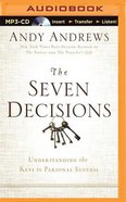 The Seven Decisions (Unabridged, Mp3) CD