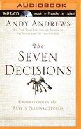 The Seven Decisions (Unabridged, Mp3) CD