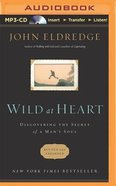 Wild At Heart (Abridged, Mp3) CD