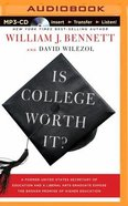 Is College Worth It? (Unabridged, Mp3) CD