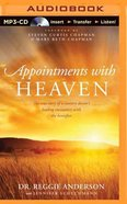 Appointments With Heaven (Unabridged, Mp3) CD