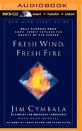 Fresh Wind, Fresh Fire (Unabridged Mp3) CD