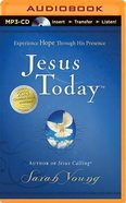 Jesus Today (Unabridged, Mp3) CD