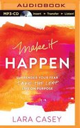 Make It Happen (Unabridged, Mp3) CD