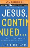 Jesus, Continued... (Unabridged, Mp3) CD