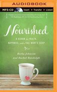 Nourished (Unabridged, Mp3) CD