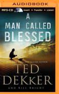 A Man Called Blessed (Unabridged, MP3) (#02 in Caleb Audio Book Series) CD