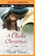 A Clich'e Christmas (Unabridged, Mp3) CD