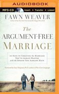 The Argument-Free Marriage (Unabridged, Mp3) CD