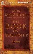 The Book on Leadership (Abridged, 3 Cds)