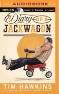 Diary of a Jackwagon (Unabridged, Mp3) CD