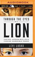 Through the Eyes of a Lion (Unabridged, Mp3) CD