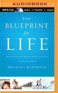 Your Blueprint For Life (Unabridged, Mp3) CD