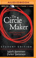 Circle Maker, the (Unabridged, MP3) (Student Edition) CD