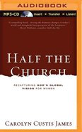 Half the Church (Unabridged, 6 Cds) CD