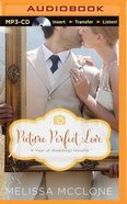 Picture Perfect Love, - June Wedding Story (Unabridged, MP3) (#07 in Year Of Wedding Story Novella Series Audio) CD