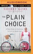 The Plain Choice (Unabridged, Mp3) CD