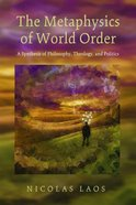 The Metaphysics of World Order Paperback