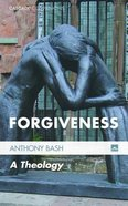 Forgiveness - a Theology (#19 in Cascade Companions Series) Paperback