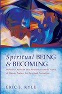 Spiritual Being & Becoming Paperback