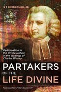 Partakers of the Life Divine Paperback