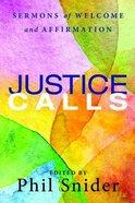 Justice Calls Paperback